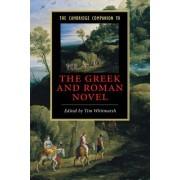 The Cambridge Companion to the Greek and Roman Novel by Tim Whitmarsh