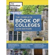 Complete Book of Colleges 2018 Edition by Princeton Review