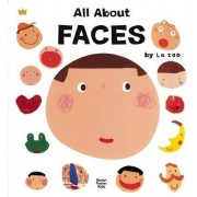 All About Faces by La Zoo