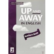 Up and Away in English: 2: Teacher's Book by Terence G. Crowther
