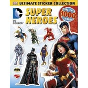 DC Comics: Super Heroes: Ultimate Sticker Collection by DK
