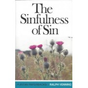 The Sinfulness of Sin by Ralph Venning