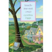 Touch-Me-Not by Cynthia Riggs