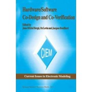 Hardware/Software Co-Design and Co-Verification by Jean-Michel Berge