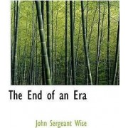 The End of an Era by John Sergeant Wise