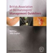 British Association of Dermatologists Management Guidelines by Neil H. Cox