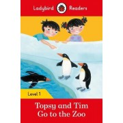 Topsy and Tim: Go to the Zoo - Ladybird Readers Level 1 by Jean Adamson