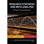 Research Synthesis and Meta-Analysis by Harris M. Cooper