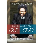 Brother West by Professor Cornel West
