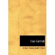 Foe-Farrell by Arthur Quiller-couch