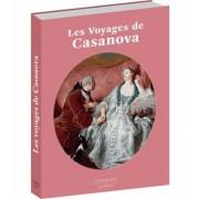 Les Voyages De Casanova - A Partir D'extraits D'histoire De La Vie De Giacomo Casanova