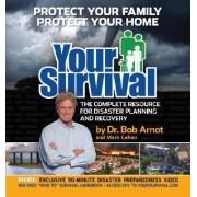 Your Survival by Dr Bob Arnot M.D.
