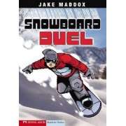 Snowboard Duel by Jake Maddox