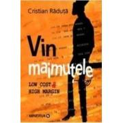 Vin Maimutele - Cristian Raduta
