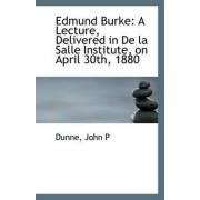 Edmund Burke by Dunne John P