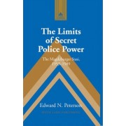 The Limits of Secret Police Power by Edward N. Peterson