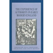 The Experience of Authority in Early Modern England by Adam Fox