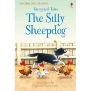 Farmyard Tales the Silly Sheepdog by Heather Amery