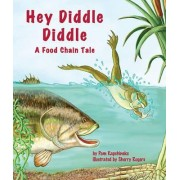 Hey Diddle Diddle by Pam Kapchinske