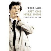 Just One More Thing by Peter Falk