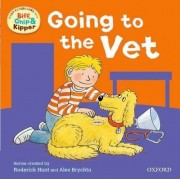 Oxford Reading Tree: Read with Biff, Chip & Kipper First Experiences Going to the Vet by Roderick Hunt