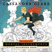 Cassandra Clare The Mortal Instruments. Colouring Book (Colouring Books)
