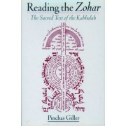 Reading the Zohar by Pinchas Giller