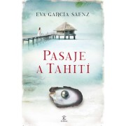 Pasaje a Tahitai by Eva Garcaia Saaenz