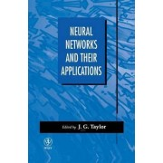 Neural Networks and Their Applications by John G. Taylor