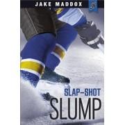 Slap-Shot Slump by Jake Maddox