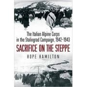 Sacrifice on the Steppe by Hope Hamilton
