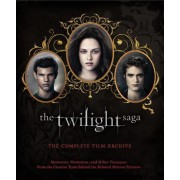 The Twilight Saga: The Complete Film Archive by Robert Abele