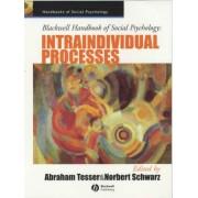 Blackwell Handbook of Social Psychology by Abraham Tesser