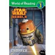 Star Wars Rebels: Always Bet on Chopper by Disney Book Group