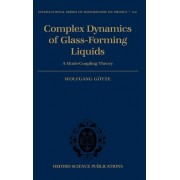 Complex Dynamics of Glass-Forming Liquids by Wolfgang Gotze