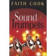 Sound of Trumpets by Faith Cook