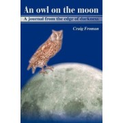 An Owl on the Moon by Craig Froman