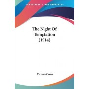 The Night of Temptation (1914) by Victoria Cross