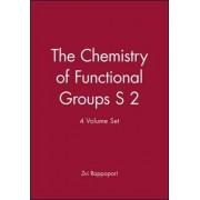The Chemistry of Functional Groups by Zvi Rappaport