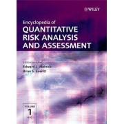 Encyclopedia of Quantitative Risk Analysis and Assessment by Edward L. Melnick