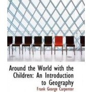 Around the World with the Children by Frank George Carpenter