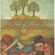Tale of Three Trees by Linda Nash
