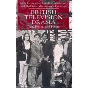 British Television Drama by Jonathan Bignell