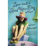 Love and a Bad Hair Day by Annie Flannigan
