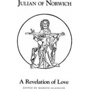 A Julian of Norwich's a Revelation of Love by Julian of Norwich