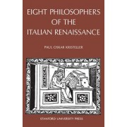 Eight Philosophers of the Italian Renaissance by Paul Oskar Kristeller