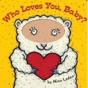 Who Loves You Baby by Nina Laden