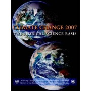 Climate Change 2007 - the Physical Science Basis by Intergovernmental Panel on Climate Change