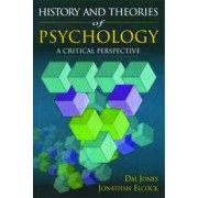 History and Theories of Psychology by Dai Jones