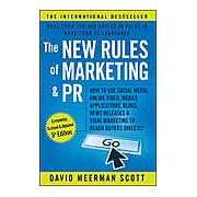 The New Rules of Marketing & PR : How to Use Social Media Online Video Mobile Applications Blogs News Releases and Viral Marketing to Reach Buyers Directly